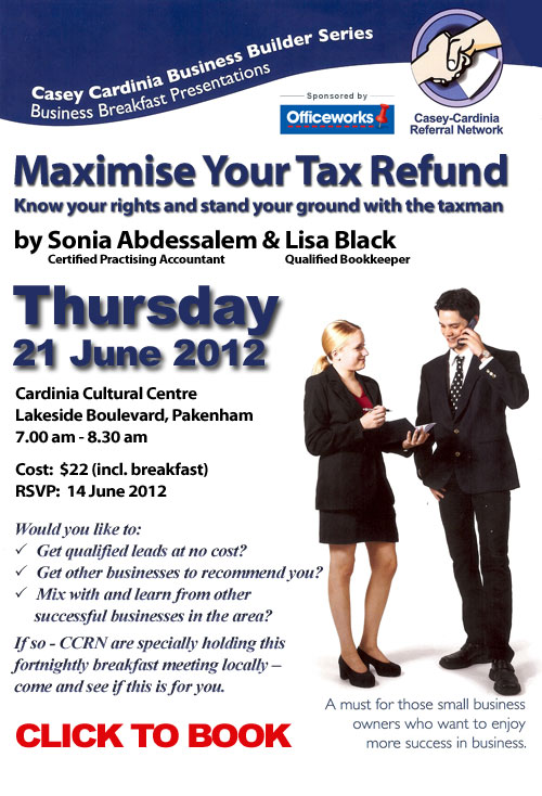 Top Year End Tips - Maximise Your Tax Refund – Breakfast and Talk this Thurs – Cardinia